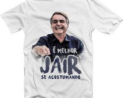 Camiseta Melhor Jair Se Acostumando Elo7
