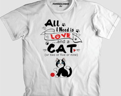 Camisa GATO - ALL I NEED IS LOVE AND A CAT