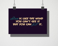 Poster A4 Love is like the wind