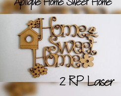 Aplique home sweet home