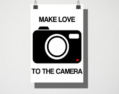 Poster A4 Make love to the camera