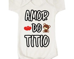 Body Bebê Infantil Amor do Titio Unissex Tio