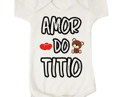 Body Bebê Amor do Titio Tio Unissex