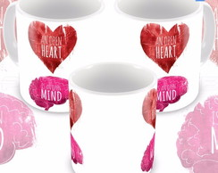 Caneca Filosofia Open Heart Is An Open Mind Modelo 4