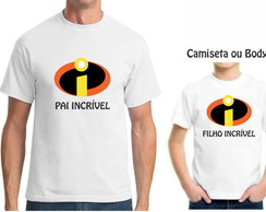 KIT CAMISETA DIA DO PAIS PAI INCRIVEL