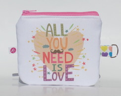 Necessaire | Porta Moedas All You Need Is Love