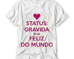 Camiseta Grávida Mais Feliz do Mundo