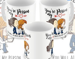 Caneca Greys Anatomy You Are My Person Meredith E Yang