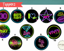 Festa Neon - toppers para doces