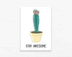 Quadrinho 19x27 Cactus Stay Awesome