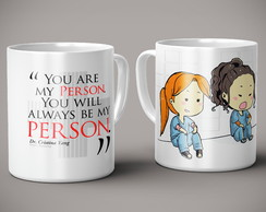 Caneca Grey's Anatomy You're my person meredith e cristina