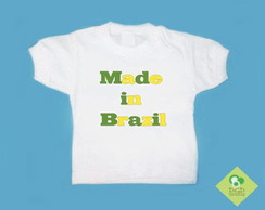 T-Shirt Bebê e Infantil MADE IN BRAZIL