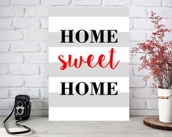 Arte Digital Poster p/ quadro - Home Sweet Home