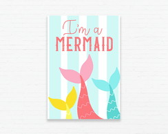 Quadrinho 19x27 I'm a Mermaid