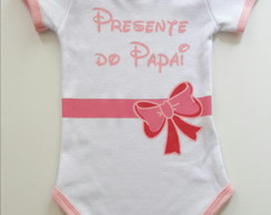 Body infantil Presente do Papai