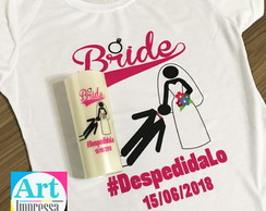 Kit Camiseta Despedida de Solteira Noiva + Copo Long Drink