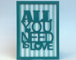 Quadro All You Need is Love Turquesa