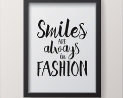 Quadro | Frase Smiles Fashion