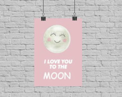 Poster digital i love to the moon