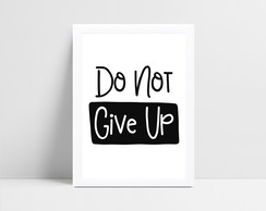 Quadro Digital Do not give up