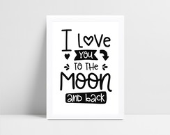 Arte Digital I love you to the moon and back - para imprimir