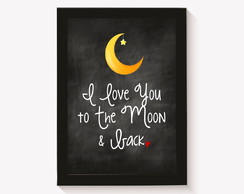 Quadro - I love you to the moon and back