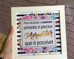 Quadro decorativo MDF frase acreditar