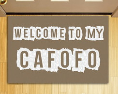 Tapete Capacho Criativo Welcome To My Cafofo