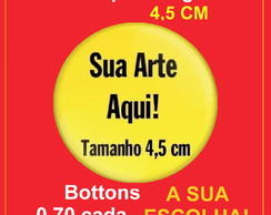 Bottons 4,5 Personalizados - Button