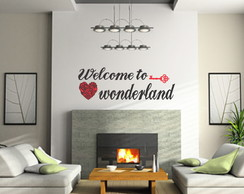 Adesivo decorativo Welcome To Wonderland