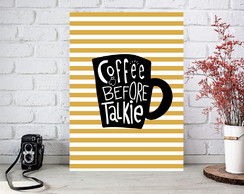 Poster digital arte p/ Cozinha - Café - Coffee before talkie