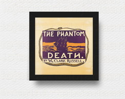 Quadro The Phantom Death 1890 cód: 889