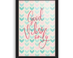Quadro Decorativo Goos Vibes Only Ps249
