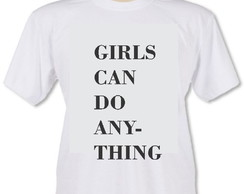 Camiseta Girls Can Do Any-Thing