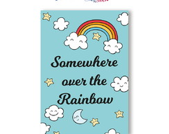 Placas de MDF | Linha Baby | Somewhere ovr the Rainbow