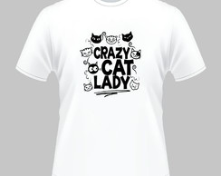 Camiseta Crazy Cat Lady - Gato - Tshirt Pet