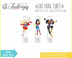 TAG PARA TUBET - SUPER GIRLS