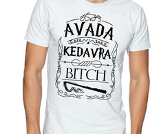 Camiseta Camisa Harry Potter Avada Kedavra BITCH