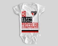 6e32403183 ... Body Infantil Bebê Eu nasci São Paulo Tricolor - A3