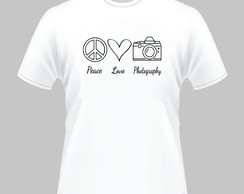 Camiseta Peace Love Photography - Paz Amor Fotografia