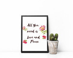 "Quadro ""All You Need Is Love And Peace"""