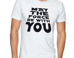 Camiseta Camisa frase Star Wars May the force be with you