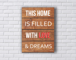 Placa Decorativa Home With Love & Dreams Tamanho M
