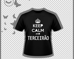 Estampa camisa Terceirão - Keep Calm