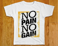 Camiseta Masculina No Pain No Gain
