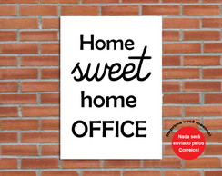 Poster Digital Home Sweet Home Office (Arquivo A3)