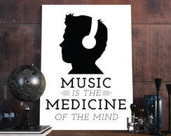 Placa Decorativa - Frases - Music is the medicine A3