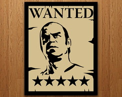 Placa Decorativa - Wanted