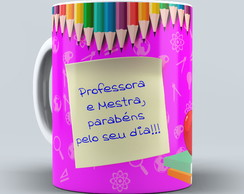 Caneca Feliz dia do Professor