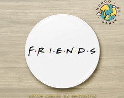 Botton Alfinete Série Friends